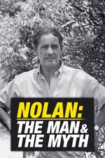 Nolan: The Man And The Myth