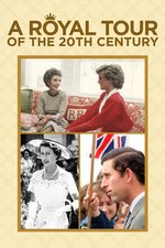 A Royal Tour of the 20th Century