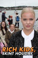 Rich Kids, Skint Holiday