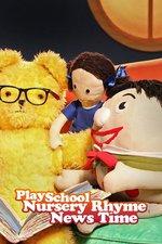 Play School Nursery Rhyme News Time