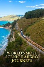 World's Most Scenic Railway Journeys