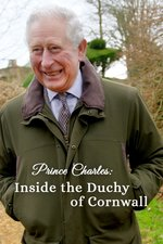 Prince Charles: Inside the Duchy of Cornwall