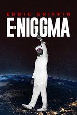 Eddie Griffin: E-Niggma