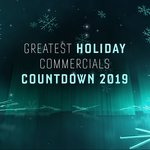 Greatest Holiday Commercials Countdown 2019