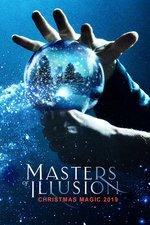 Masters of Illusion: Christmas Magic 2019