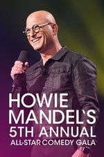 Howie Mandel's 5th Annual All-Star Comedy Gala