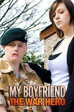 My Boyfriend The War Hero
