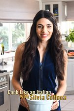 Cook Like an Italian with Silvia Colloca