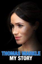 Thomas Markle: My Story
