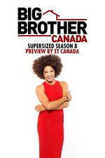 Big Brother Canada's Supersized Season 8 Preview by ET Canada