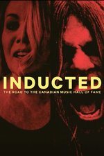 Inducted: The Road to the Canadian Music Hall of Fame