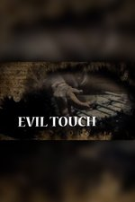 Evil Touch