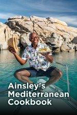 Ainsley's Mediterranean Cookbook