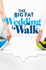 The Big Fat Wedding Walk