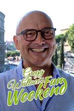 Gregg Wallace: Big Weekends Away