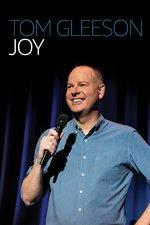 Tom Gleeson: Joy