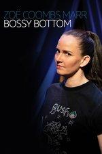 Zoe Coombs Marr: Bossy Bottom