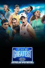 The Greatest: Australian Open Matches