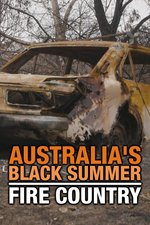 Australia's Black Summer: Fire Country