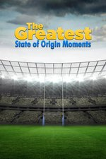 The Greatest: State of Origin Moments