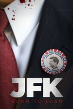 JFK: Born to Lead