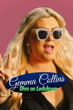 Gemma Collins: Diva on Lockdown