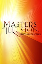 Masters of Illusion: Impossible Escapes