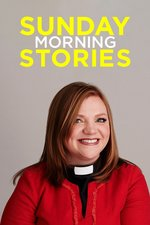 Sunday Morning Stories