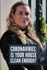 Coronavirus: Is Your House Clean Enough?