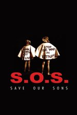 SOS - Save Our Sons