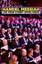 Handel Messiah: Live from Sydney Opera House