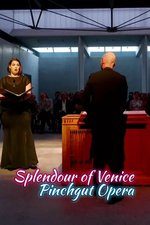 Splendour of Venice: Pinchgut Opera