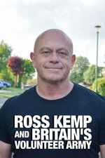 Ross Kemp and Britain's Volunteer Army