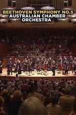Beethoven Symphony No.5: Australian Chamber Orchestra
