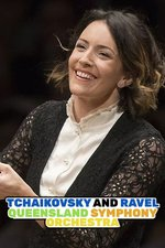 Tchaikovsky and Ravel: Queensland Symphony Orchestra