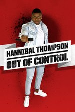 Hannibal Thompson: Out Of Control