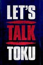 Let's Talk Toku