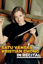 Satu Vanska and Kristian Chong in Recital