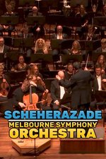 Scheherazade: Melbourne Symphony Orchestra