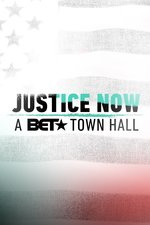 JusticeNow: A BET Town Hall