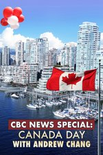 CBC News Special: Canada Day With Andrew Chang