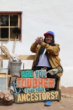 Are You Tougher Than Your Ancestors?