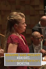 Brahms and Mozart Highlights: Tasmanian Symphony Orchestra