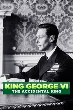 King George VI: The Accidental King