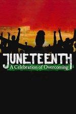 Juneteenth: A Celebration of Overcoming