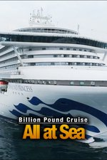 Billion Pound Cruises: All at Sea
