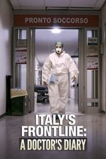 Italy's Frontline: A Doctor's Diary