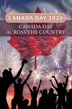 Canada Day 2020 - Canada Day Across the Country