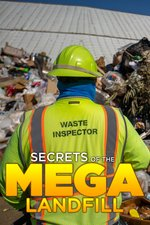 Secrets Of The Mega Landfill