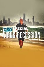 7.30 Special: The Virus Recession